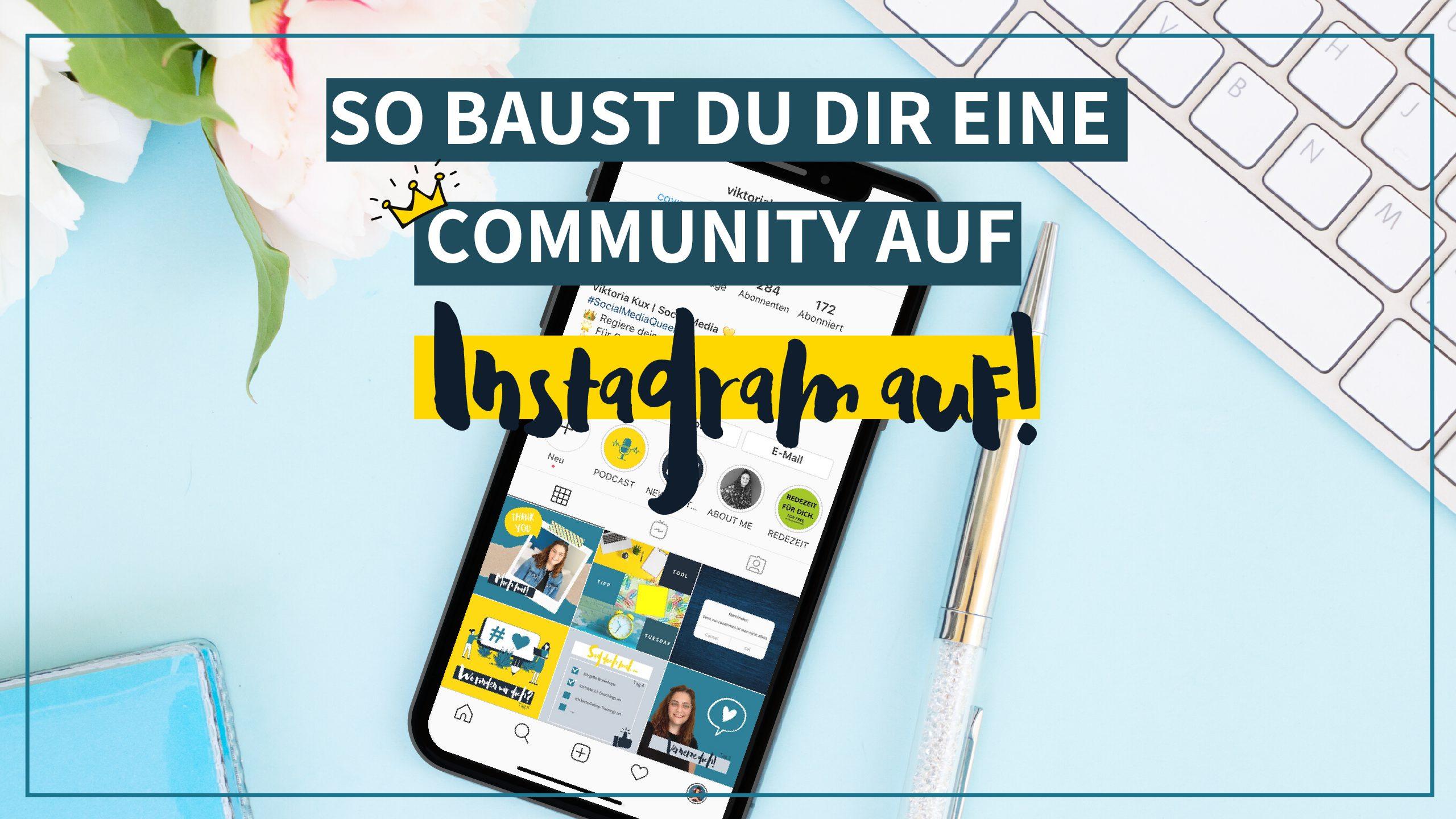 So baust du dir eine Community auf Instagram auf