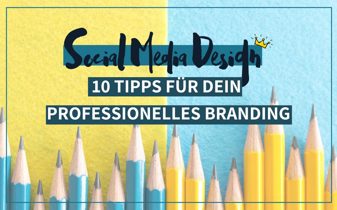 10 Tipps für dein Social-Media-Design