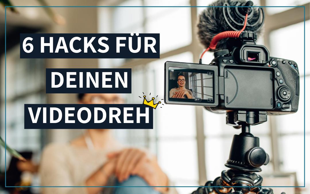 6 Hacks für deinen Videodreh
