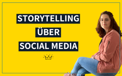 Storytelling über Social Media